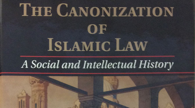 Review of <em>The Canonization of Islamic Law</em> by Ahmed El Shamsy